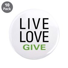"""Live Love Give 3.5"""" Button (10 pack)"""