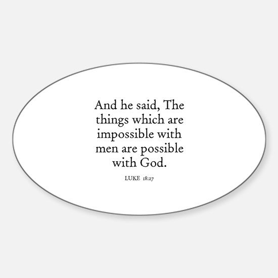 LUKE 18:27 Oval Decal