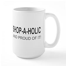 The Proud Shop-A-Holic Mug(left side)