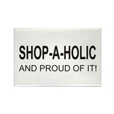 The Proud Shop-A-Holic Rectangle Magnet