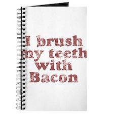 I BRUSH MY TEETH WITH BACON Journal
