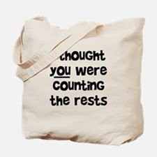 who's counting the rests? Tote Bag