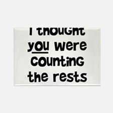 who's counting the rests? Rectangle Magnet