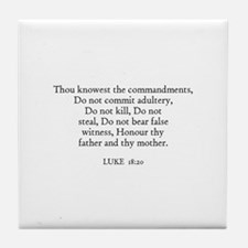 LUKE  18:20 Tile Coaster