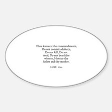 LUKE 18:20 Oval Decal
