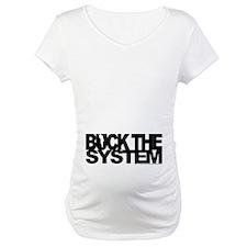 Buck The System Shirt