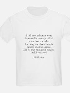 LUKE  18:14 Kids T-Shirt