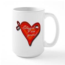 Edward I'm Yours Mug