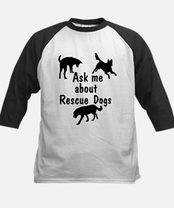 Ask Me About Rescue Dogs Tee