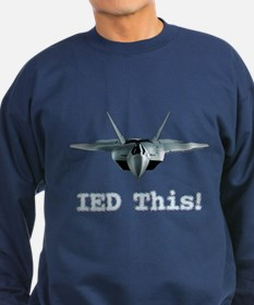 IED This! - Sweatshirt