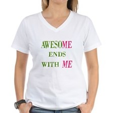 Awesome Ends With Me Shirt