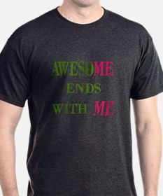 Awesome Ends With Me Men's T-Shirt