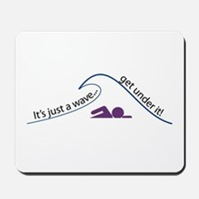 Get Under It (Swimming) Mousepad