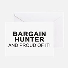 Proud Bargain Hunter Greeting Card