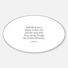 LUKE 18:3 Oval Decal