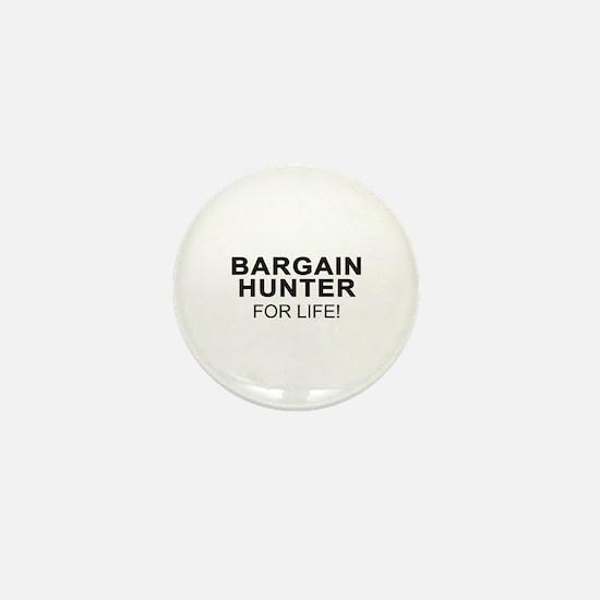 Bargain Hunter For Life Mini Button