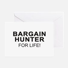 Bargain Hunter For Life Greeting Card