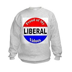 Proud Liberal Values Sweatshirt