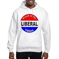 Proud Liberal Values Hoodie