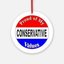 Proud Conservative Values Ornament (Round)