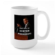MISTER PRESIDENT Mug
