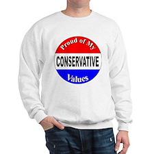 Proud Conservative Values Sweatshirt