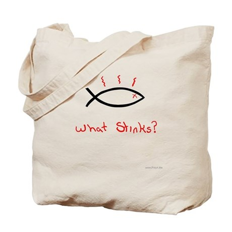 What Stinks? Tote Bag