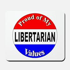 Proud Libertarian Values Mousepad