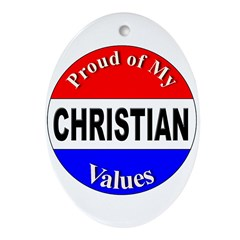 Proud Christian Values Oval Ornament
