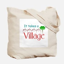 It Takes a Village Tote Bag