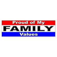 Proud Family Values Bumper Bumper Sticker