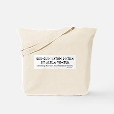 Quidquid Latine Tote Bag