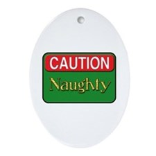 Caution: Naughty Oval Ornament