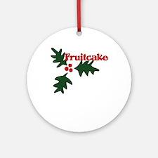 Fruitcake Ornament (Round)