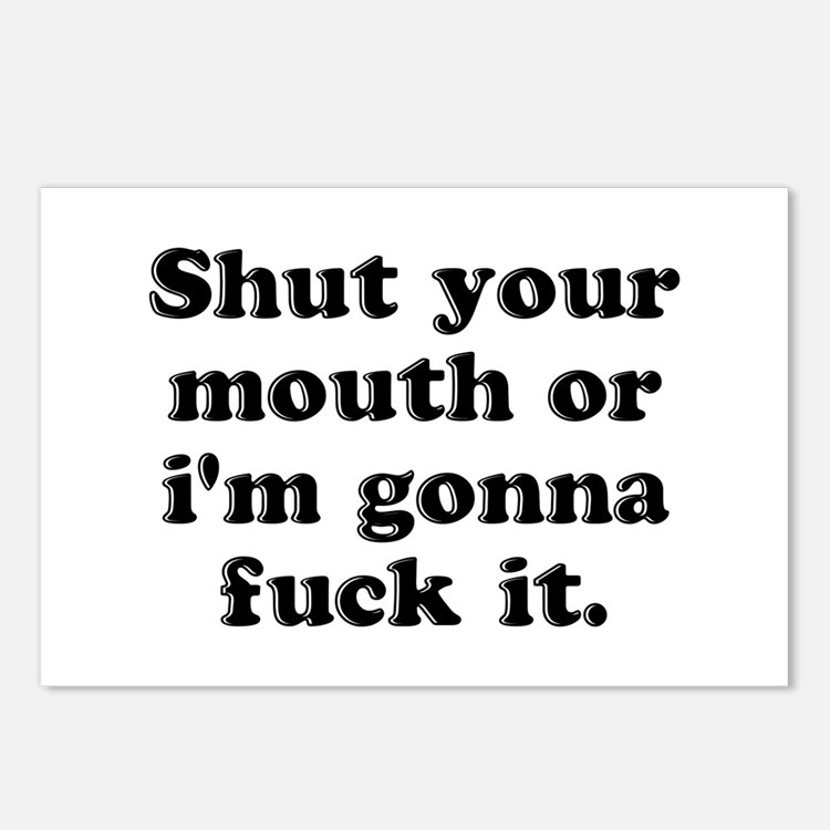 Shut Your Mouth Postcards (Package of 8)