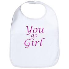 You Go Girl Bib