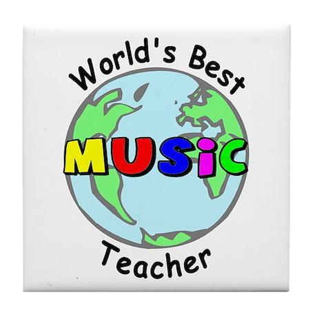 World's Best Music Teacher Tile Coaster
