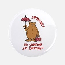"""Shopping?! 3.5"""" Button (100 pack)"""