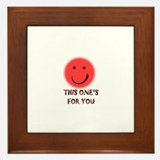 this one's for you Framed Tile