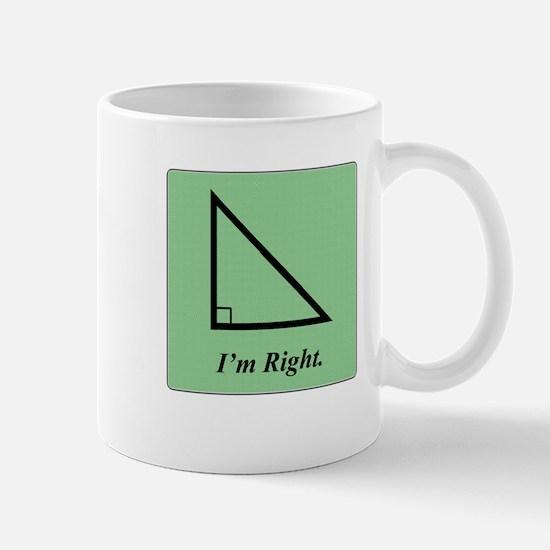 I am Right (Triangle) Mug