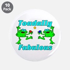 """Toadally Fabulous 3.5"""" Button (10 pack)"""