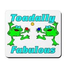 Toadally Fabulous Mousepad