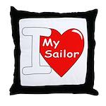I Love My Sailor Throw Pillow