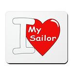 I Love My Sailor Mousepad