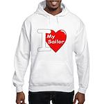 I Love My Sailor Hooded Sweatshirt