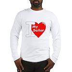 I Love My Sailor (Front) Long Sleeve T-Shirt