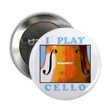 "I Play Cello 2.25"" Button"