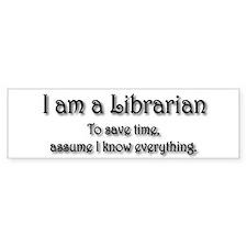 I am a Librarian Bumper Bumper Sticker