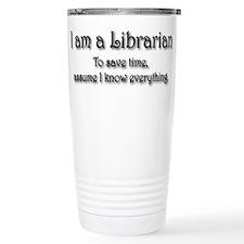 I am a Librarian Thermos Mug