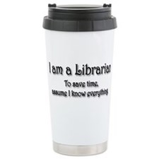 I am a Librarian Travel Mug